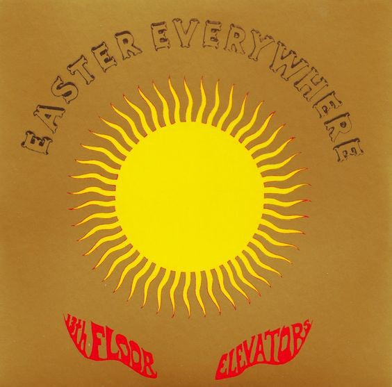 13th Floor Elevators : Easter Everywhere (LP, Album, RE)