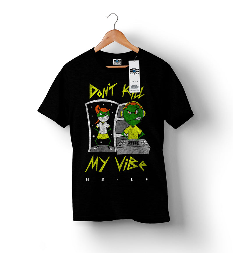 Don't Kill My Vibe - Black2 | Custom Shirts for Men