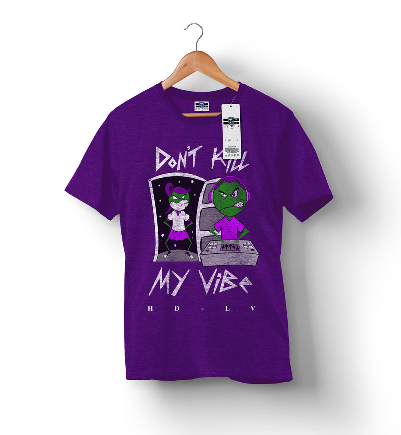 Don't Kill My Vibe - Purple | Custom Shirts for Men