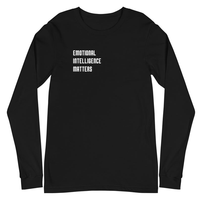 Emotional Intelligence Matters | Long Sleeve for Men & Women