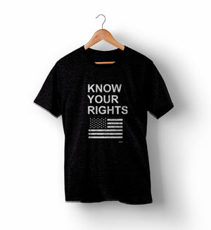 Know Your Rights | Political Shirts