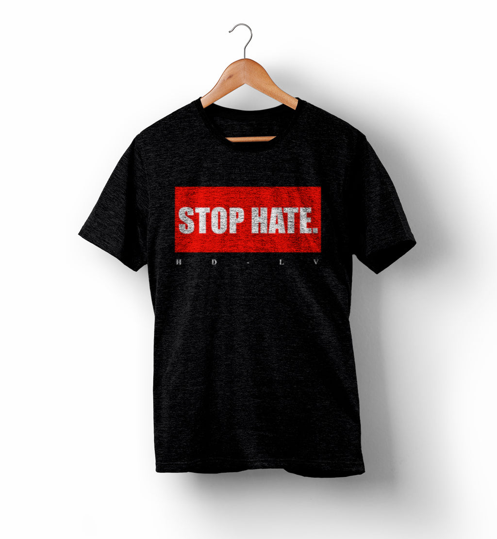 Stop Hate | Political Shirts - On Sale!