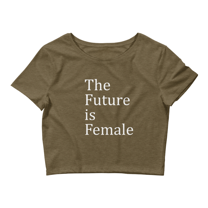 The Future is Female | Crop Top for Women