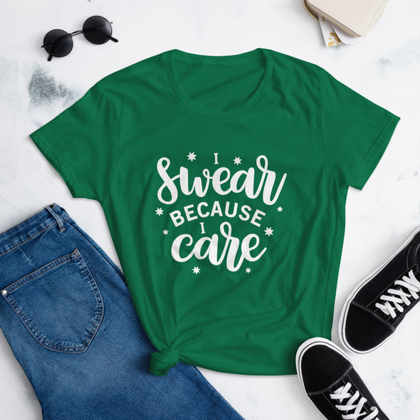 I Swear Because I Care T-Shirt for Women