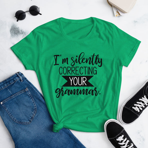 I'M Silently Correcting Your Grammar Tee for Women