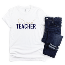 Load image into Gallery viewer, Blessed Teacher Tee