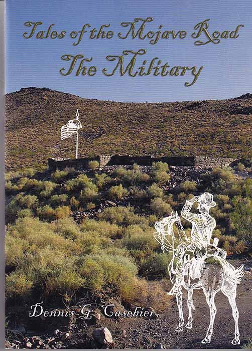 Tales of the Mojave Road - The Military