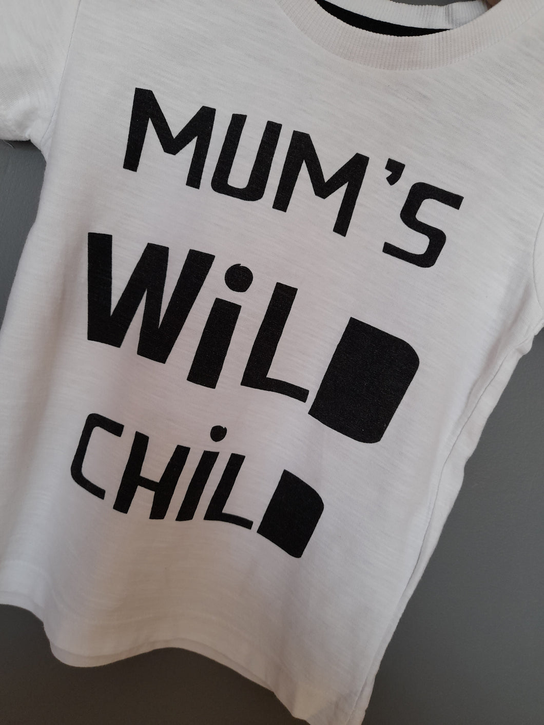 12-18 months White 'Mum's Wild Child' Tshirt
