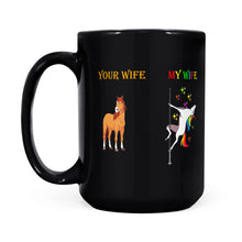 Load image into Gallery viewer, Your Wife Vs My Wife - Black Mug