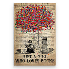 Load image into Gallery viewer, Just A Girl Who Loves Books - Poster