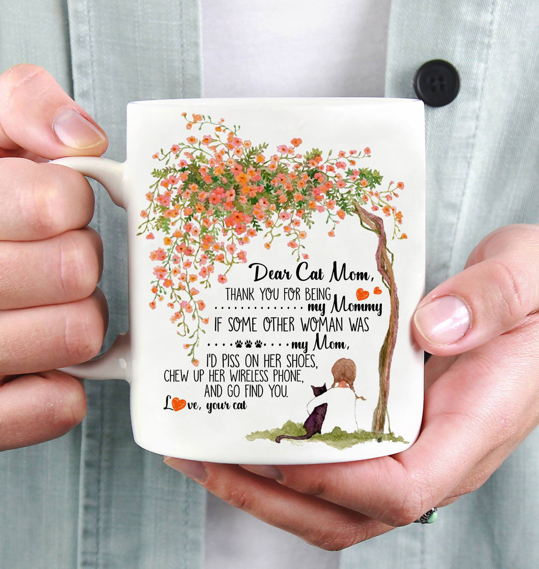 Dear Cat Mom Ceramic White Mug, 2021 Trending Fashion Mother's Day Coffee Cup