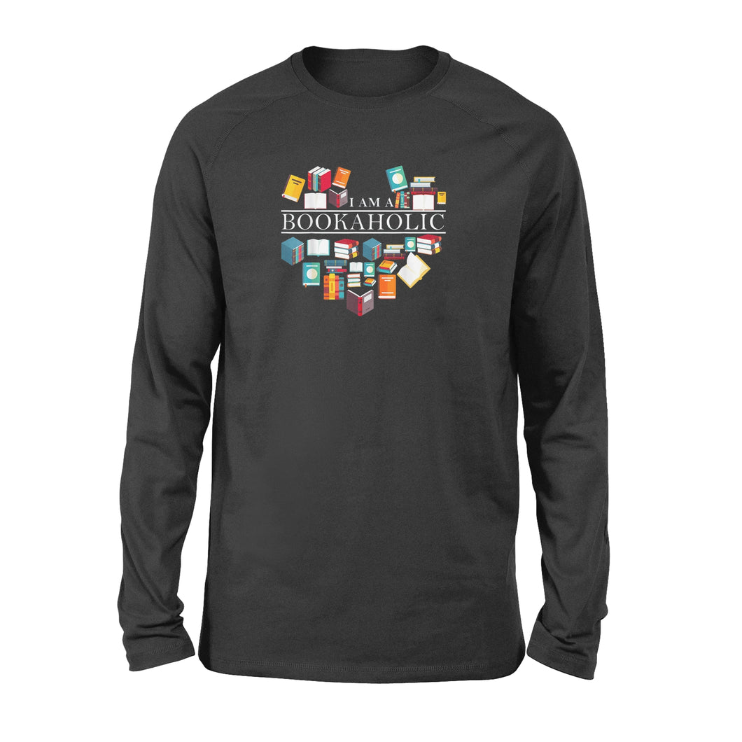 I'm A Bookaholic - Standard Long Sleeve