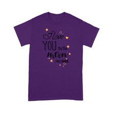 Load image into Gallery viewer, Love You To The Moon And Back Valentine Standard T-shirt & Tee, 2021 Trending Fashion Cute Lovely Valentine T-shirt For Women (Wife & Daughter & Grandma)