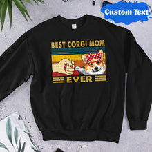 Load image into Gallery viewer, Customized Best Corgi Mom Ever Standard Crew Neck Sweatshirt Made In The USA - Gift For Dog Lover
