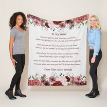 Load image into Gallery viewer, Customized Blanket To My Sister Made In USA - Sisters Are Gifts From God. Sisters Are Your Friends