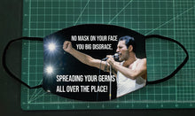 Load image into Gallery viewer, Freddie Mercury You Big Disgrace Facemask