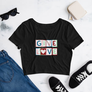 """GIVE LOVE"" CROP TEE 
