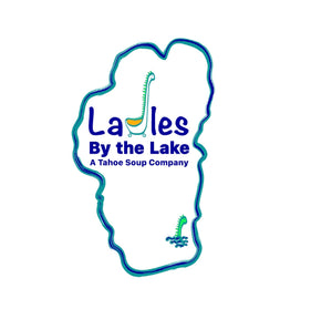 Ladles By The Lake: A Tahoe Soup Company