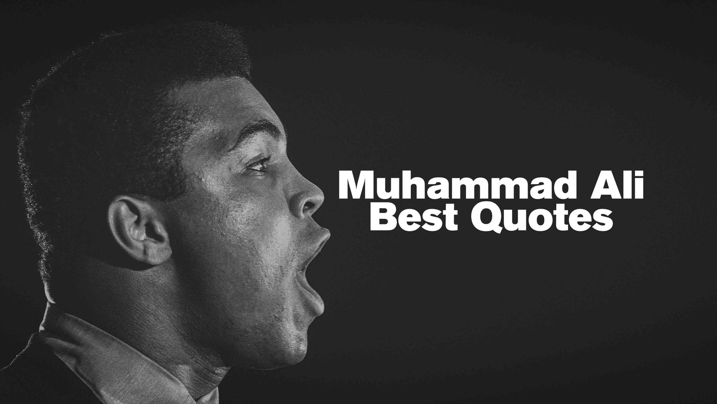 Muhammad Ali Best Quotes - TEAMBLADI® - The Mentality Brand