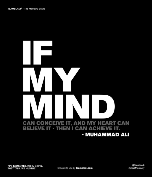 "Muhammad Ali Best Quotes -  ""If my mind can conceive it, and my heart can believe it—then I can achieve it."""