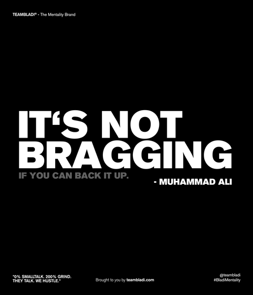 Muhammad Ali Best Quotes - It's not bragging if you can back it up