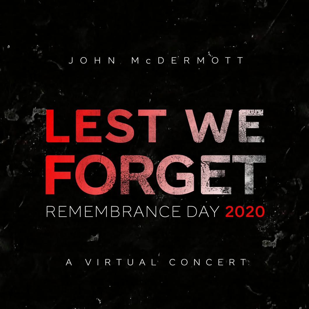 Lest We Forget / Remembrance Day 2020