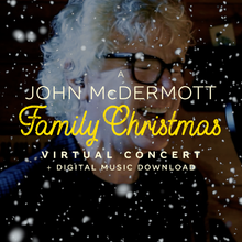 Load image into Gallery viewer, A Family Christmas / The Virtual Concert and Digital Music Download (2020)