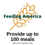 Partnering with Feeding America to provide up to 100 meals to someone in need for each mattress sold