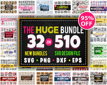 Load image into Gallery viewer, 510 Huge Design Pack Svg Bundle Awesome Collection