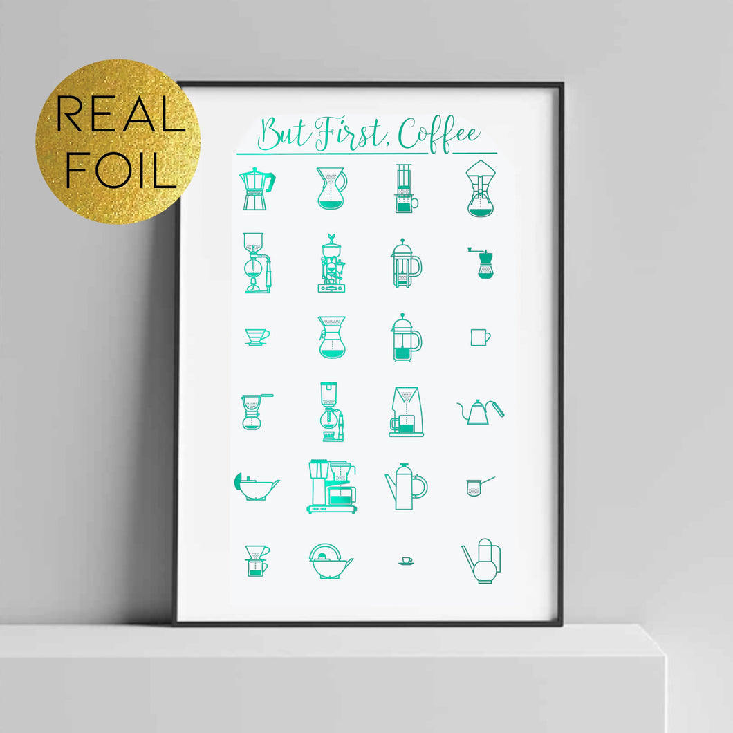 But First, Coffee Infographic Foil Print