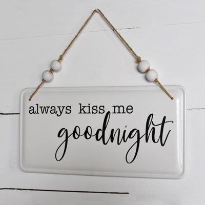 Kiss Goodnight Tin Sign
