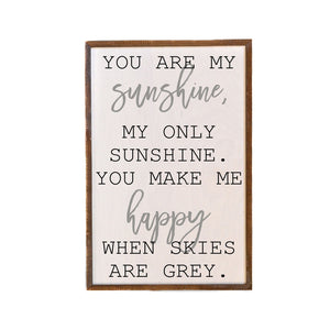 12x18 You Are My Sunshine Sign For The Home