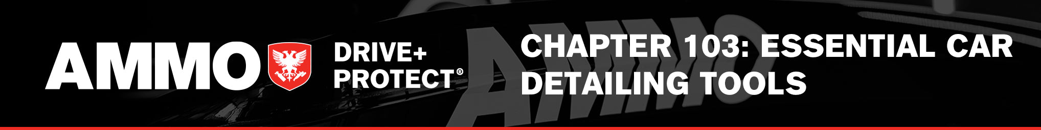 CHAPTER 103: ESSENTIAL CAR DETAILING TOOLS