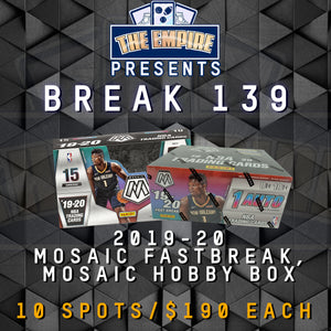 TEAM BREAK #139; 1 MOSAIC HOBBY BOX, 1 MOSAIC FASTBREAK