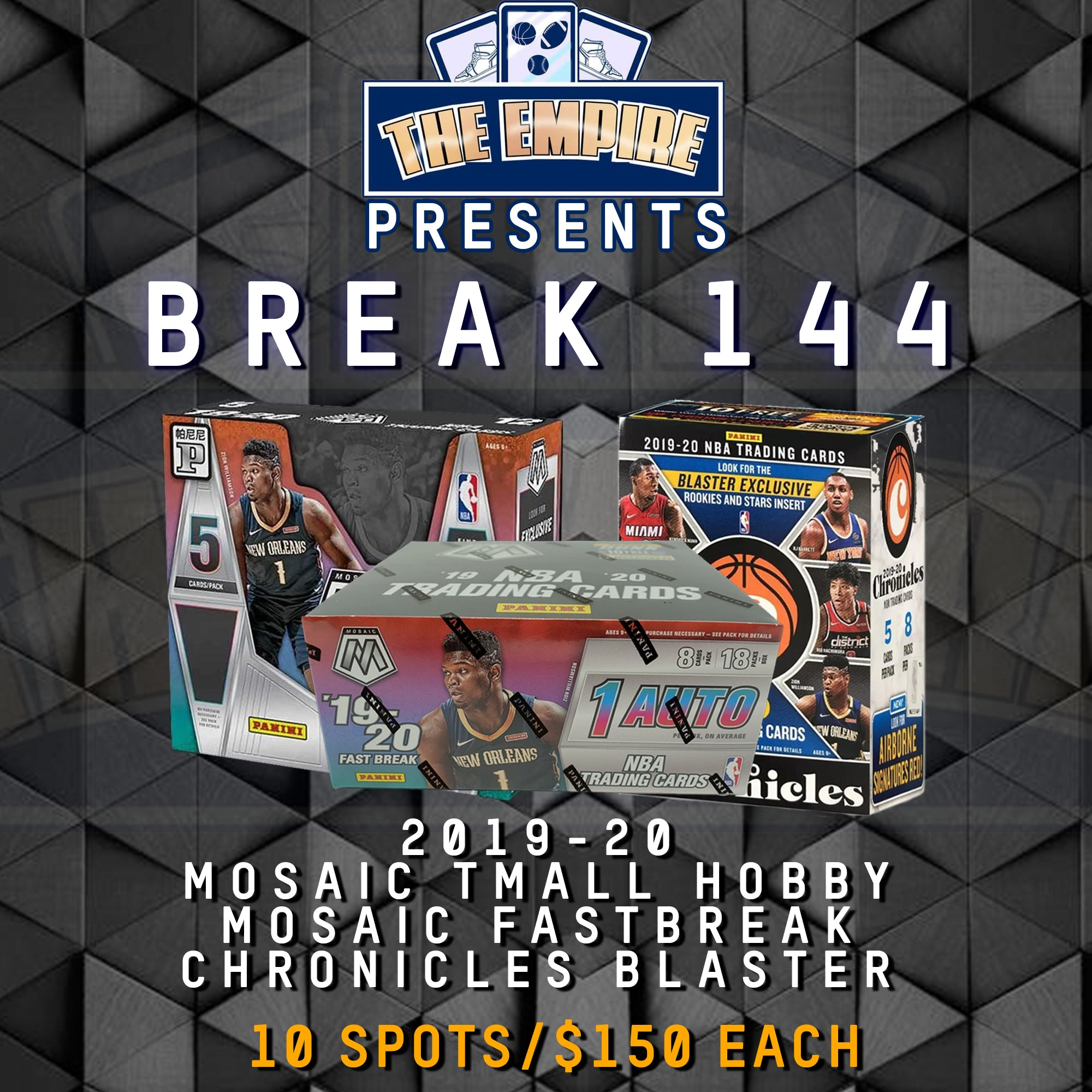 TEAM BREAK #144; 1 MOSAIC TMALL, 1 MOSAIC FASTBREAK, 1 CHRONICLES BLASTER