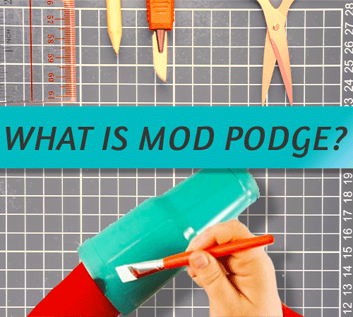 What Is This New Item Called Mod Podge?
