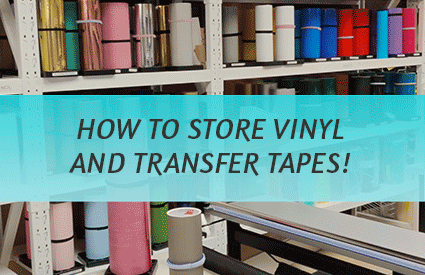 How to store Vinyl and Transfer Tapes