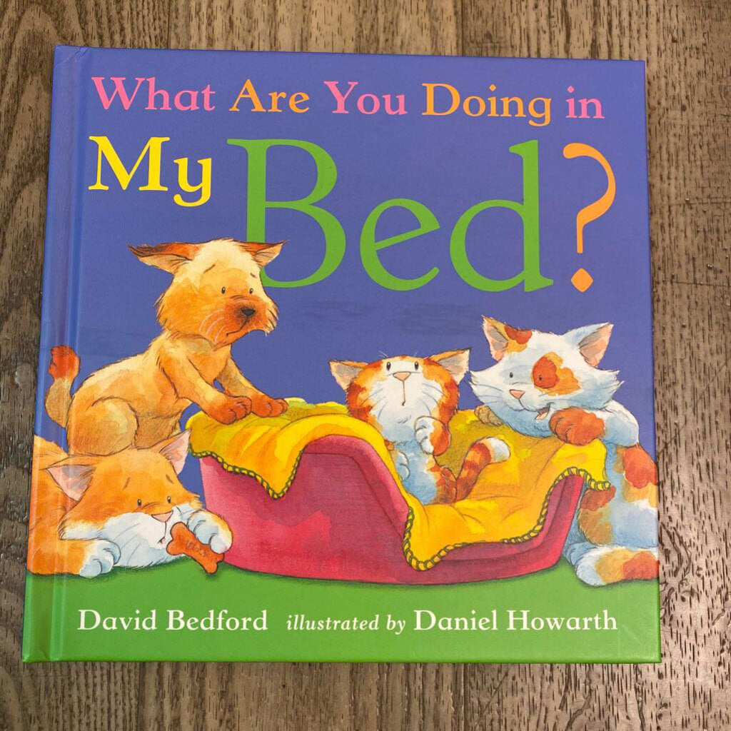Used Book - What Are You Doing in My Bed?