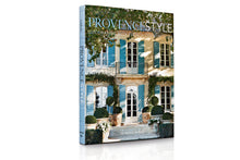 Load image into Gallery viewer, Provence Style: Decorating with French Country Flair – Signature Edition