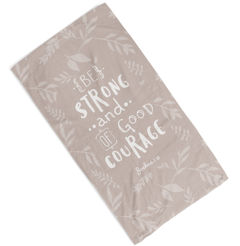 Be Strong Towel