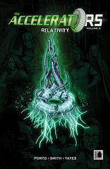 Accelerators Volume #3: Relativity  TPB (Issues 11-15)