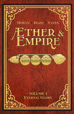 Æther & Empire Volume 1 TPB (Issues 1-6)
