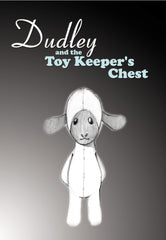 Dudley & the Toy Keeper's Chest (Digital Download)