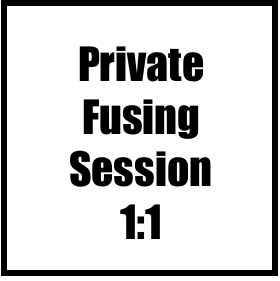 Fusing: One on One Private Session