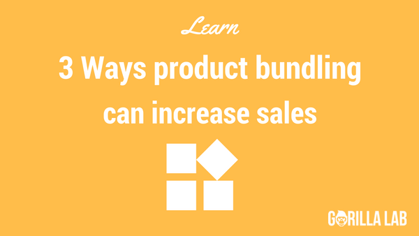 3 Ways product bundling can increase sales