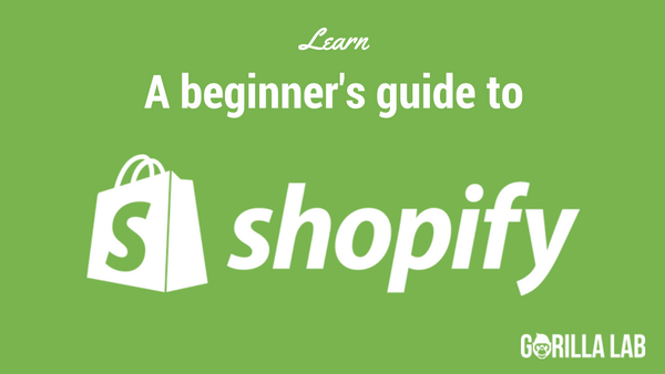 A Beginner's Guide to Shopify