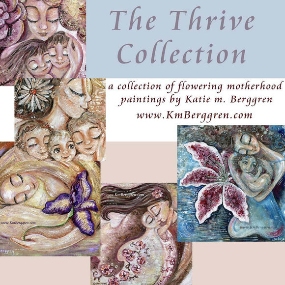 Flowering mother gift, paintings for Valentines Day Gift for Mother ~ Thrive Collection by Katie m. Berggren