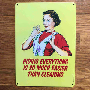 'So Much Easier than Cleaning' Small Metal Sign