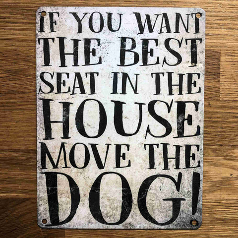 Dog Best Seat Small Metal Sign