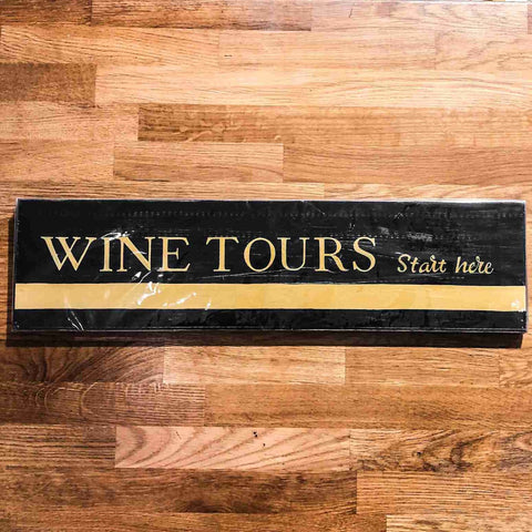 Wine Tours Handmade Wooden Sign